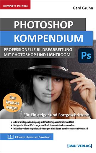 Photoshop CC Kompendium: Professionelle bildbearbeitung mit Photoshop und lightroom (bald verfügbar) (Taschenbuch)