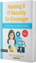 Hacking: & IT-Security für Einsteiger