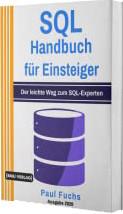 SQL: Handbuch für Einsteiger