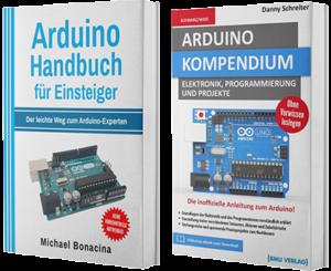 Arduino Handbuch für Einsteiger + Arduino Kompendium (Taschenbuch)