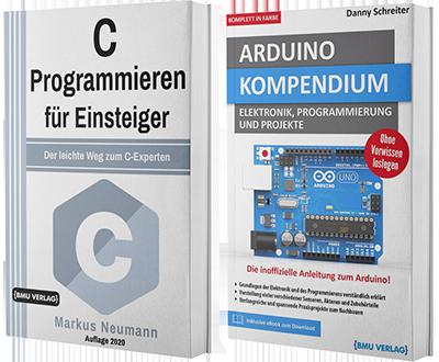 C Programmieren für Einsteiger + Arduino Kompendium (Hardcover)
