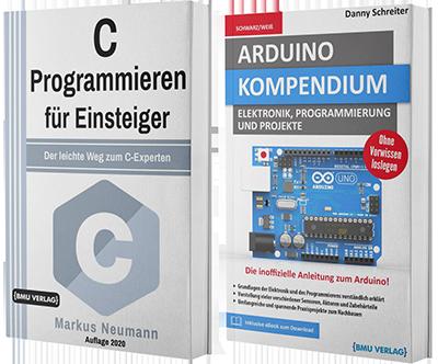 C Programmieren für Einsteiger + Arduino Kompendium (Taschenbuch)
