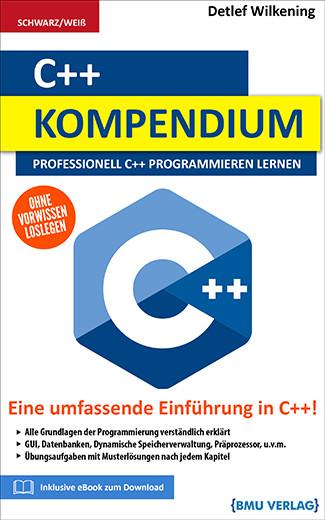 C++ Kompendium: Professionell C++ Programmieren lernen (bald verfügbar) (Taschenbuch)