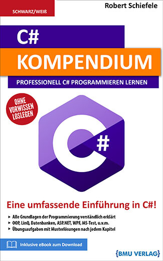 C# Kompendium: Professionell C# Programmieren Lernen (bald verfügbar) (Taschenbuch)