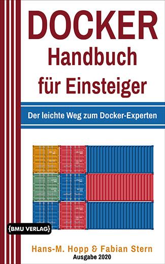 Docker Handbuch für Einsteiger: Der leichte Weg Zum Docker-Experten (bald verfügbar) (eBook)