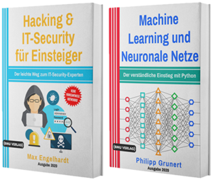 Hacking & IT-Security für Einsteiger + Machine Learning und Neuronale Netze (Hardcover)