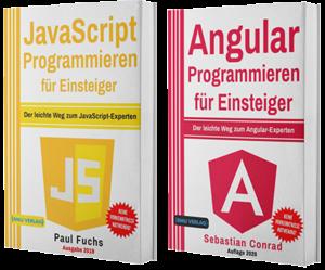 JavaScript Programmieren für Einsteiger + Angular Programmieren für Einsteiger (Taschenbuch)