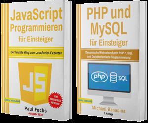 JavaScript Programmieren für Einsteiger + PHP und MySQL für Einsteiger (Taschenbuch)