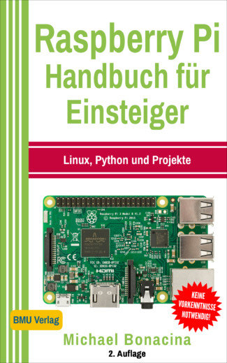 Raspberry Pi Handbuch für Einsteiger: Linux, Python und Projekte (Taschenbuch)