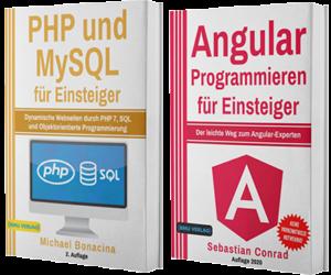 PHP und MySQL für Einsteiger + Angular Programmieren für Einsteiger (Taschenbuch)