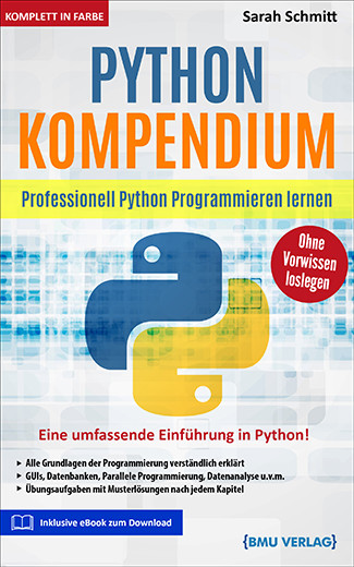 Python Kompendium: Professionell Python Programmieren Lernen (bald verfügbar) (eBook)