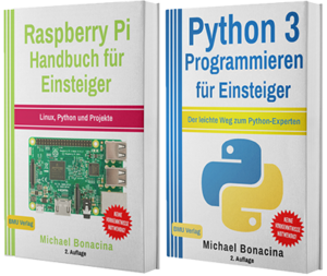 Raspberry Pi Handbuch für Einsteiger + Python 3 Programmieren für Einsteiger (Taschenbuch)