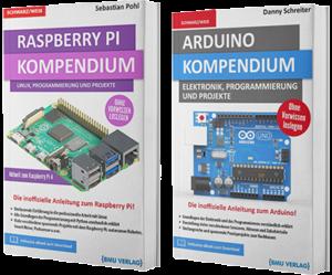 Raspberry Pi Kompendium + Arduino Kompendium (Taschenbuch)