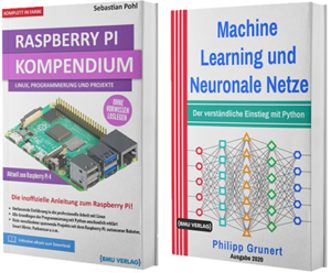 Raspberry Pi Kompendium + Machine Learning und Neuronale Netze (Hardcover)