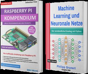 Raspberry Pi Kompendium + Machine Learning und Neuronale Netze (Taschenbuch)