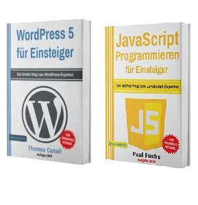 WordPress 5 für Einsteiger + JavaScript Programmieren für Einsteiger (Taschenbuch)